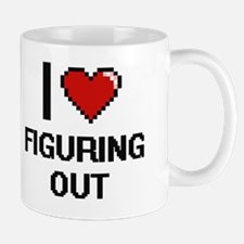 I love Figuring Out Mug