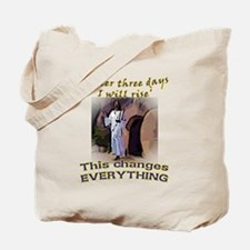 This changes everything Tote Bag