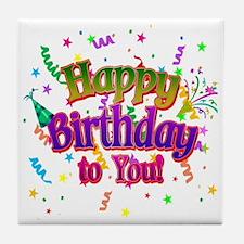 Happy Birthday To You Tile Coaster