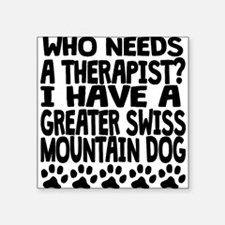 I Have A Greater Swiss Mountain Dog Sticker