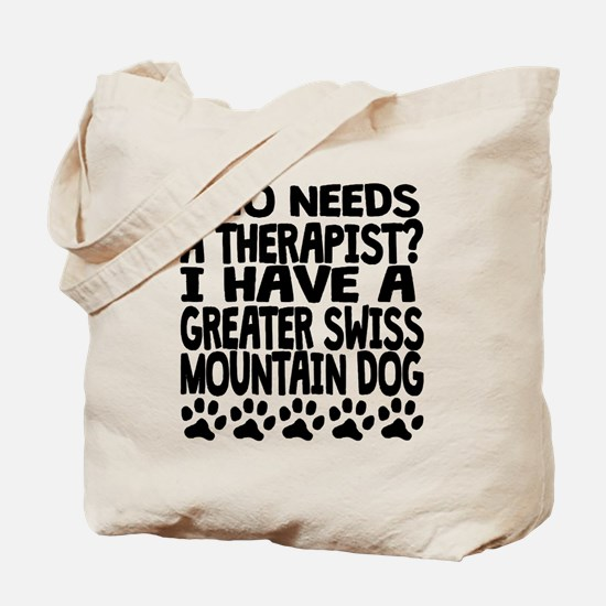 I Have A Greater Swiss Mountain Dog Tote Bag