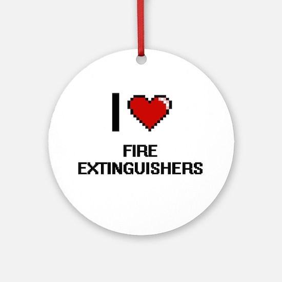 I love Fire Extinguishers Ornament (Round)