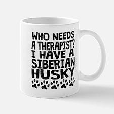 I Have A Siberian Husky Mugs