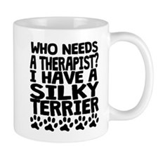 I Have A Silky Terrier Mugs