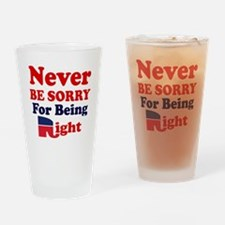 REPUBLICAN - NEVER BE SORRY FOR BEI Drinking Glass