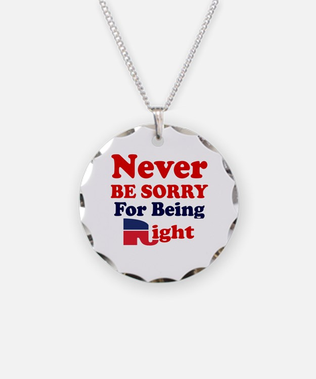 REPUBLICAN - NEVER BE SORRY  Necklace Circle Charm