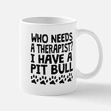 I Have A Pit Bull Mugs