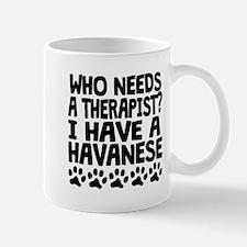 I Have A Havanese Mugs