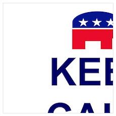 KEEP CALM VOTE REPUBLICAN Poster