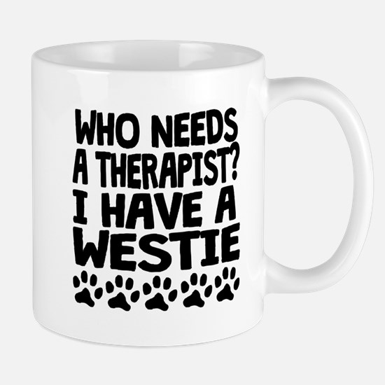 I Have A Westie Mugs