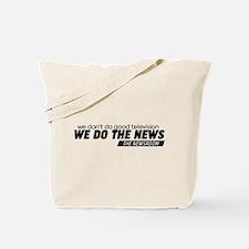 We Do The News The Newsroom Tote Bag