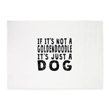 If Its Not A Goldendoodle 5'x7'Area Rug