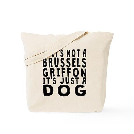 If Its Not A Brussels Griffon Tote Bag by FunnyDogGiftShop
