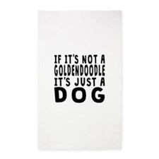 If Its Not A Goldendoodle Area Rug