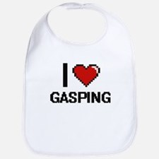 I love Gasping Bib