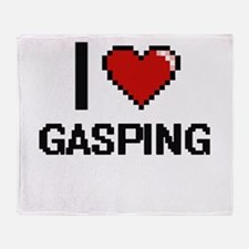 I love Gasping Throw Blanket