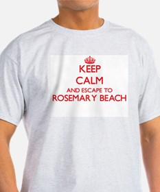 Keep calm and escape to Rosemary Beach Flo T-Shirt