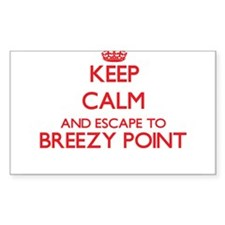 Keep calm and escape to Breezy Point Maryl Decal