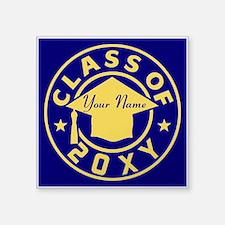 "Class of 20XX Graduation Square Sticker 3"" x 3"""