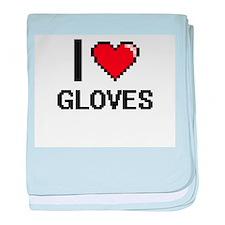 I love Gloves baby blanket