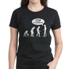Evolution is following me Women's Dark T-Shirt