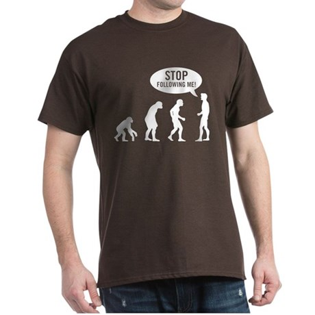 Evolution is following me Dark T-Shirt