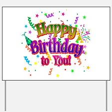 Happy Birthday To You Yard Sign