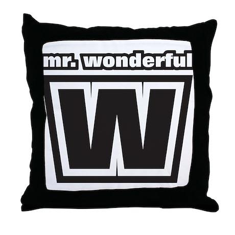 Mr. Wonderful Throw Pillow