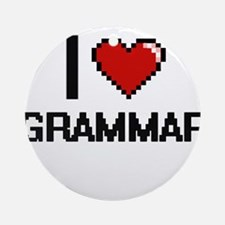 I love Grammar Ornament (Round)