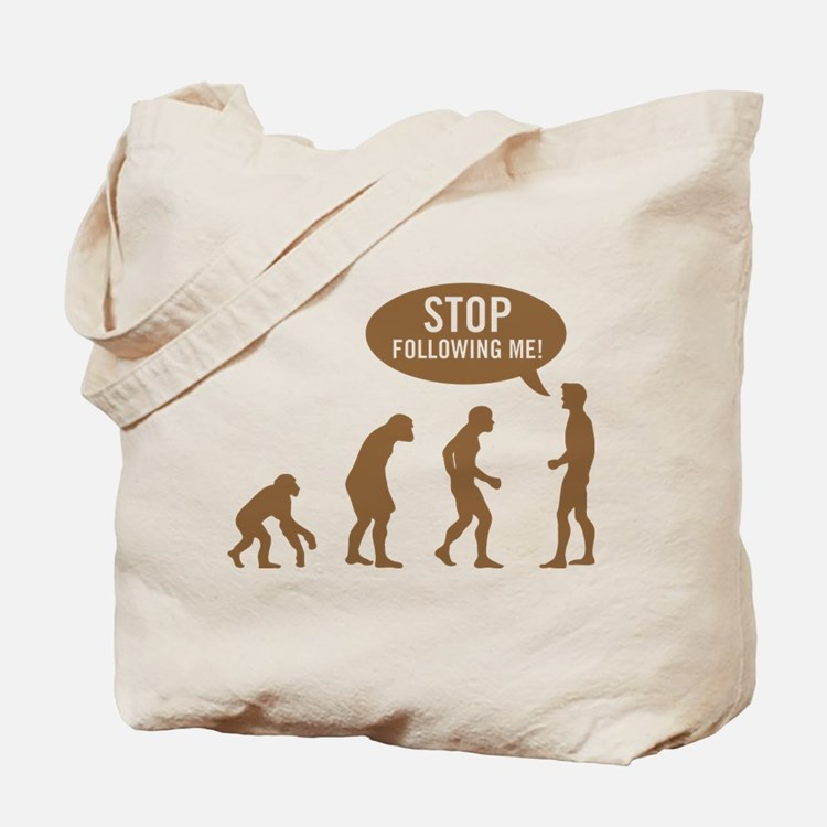 Evolution is following me Tote Bag