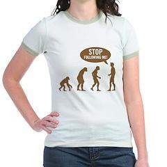 Evolution is following me Jr. Ringer T-Shirt