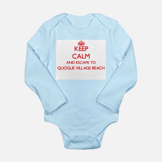 Keep calm and escape to Quogue Village B Body Suit