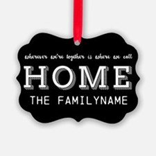 Home Is... Personalized Ornament