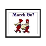 March On Framed Panel Print