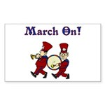 March On Rectangle Sticker