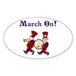 March On Oval Sticker