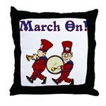 March On Throw Pillow