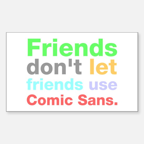 Anti-Comic Sans Font Rectangle Decal