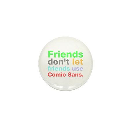 Anti-Comic Sans Font Mini Button