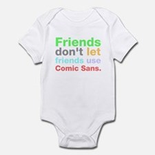 Anti-Comic Sans Font Infant Bodysuit