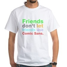 Anti-Comic Sans Font Shirt