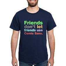 Anti-Comic Sans Font T-Shirt
