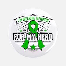 Neurofibromatosis For My Hero Button