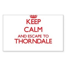 Keep calm and escape to Thorndale Illinois Decal