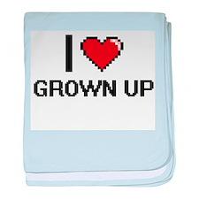 I love Grown Up baby blanket