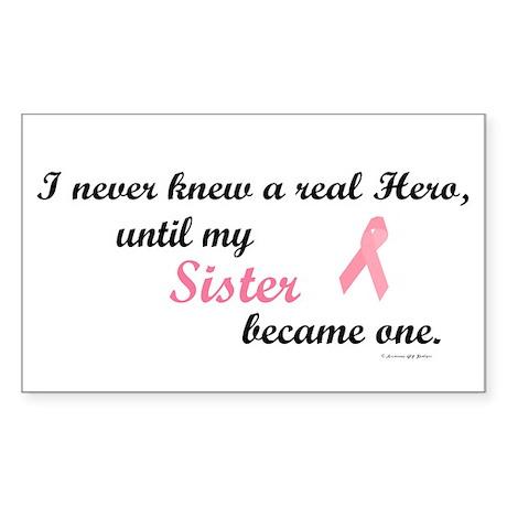Never Knew A Hero BC (Sister) Sticker (Rectangular