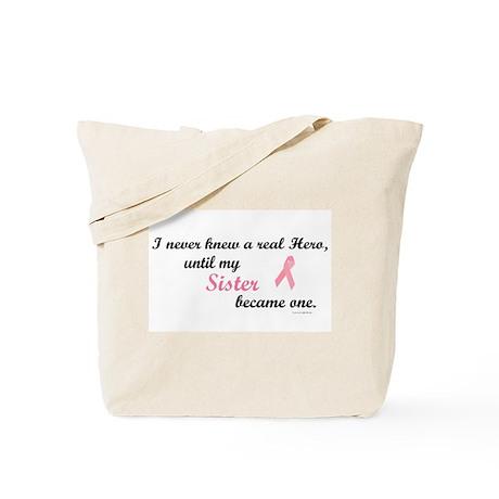 Never Knew A Hero BC (Sister) Tote Bag