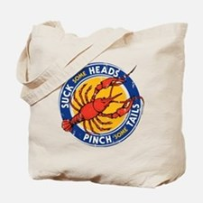 Suck Some Heads PInch Some Tails Tote Bag