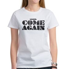 Come Again - Black Tee