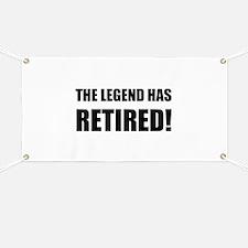 Legend Has Retired Banner